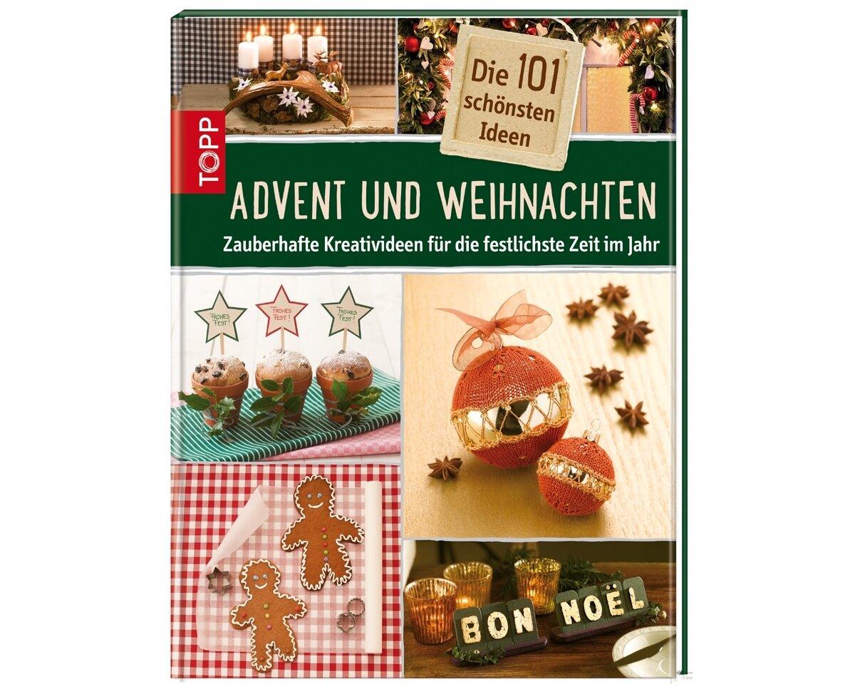 bastelbuch die 101 sch nsten ideen f r advent und weihnachten topp. Black Bedroom Furniture Sets. Home Design Ideas