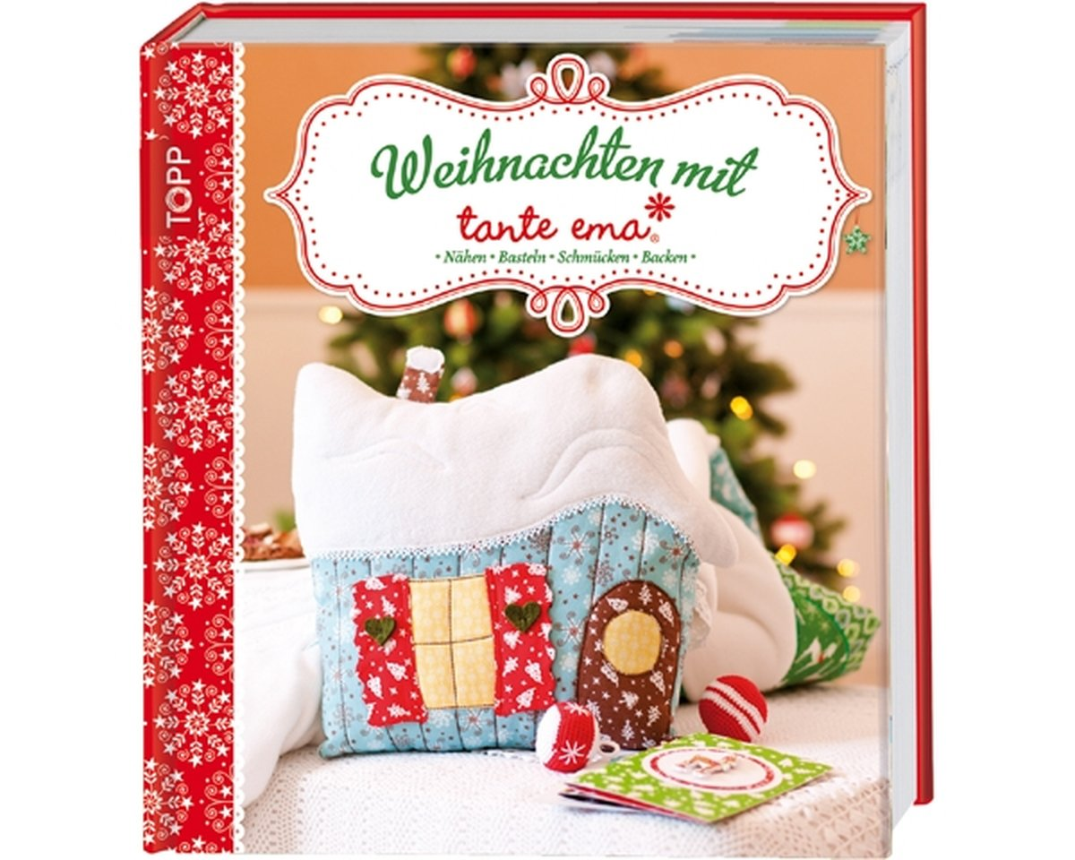 weihnachts bastelbuch weihnachten mit tante ema topp. Black Bedroom Furniture Sets. Home Design Ideas