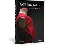 Pattern Magic 3 - Phantasievolle Schnitte, Stiebner Verlag