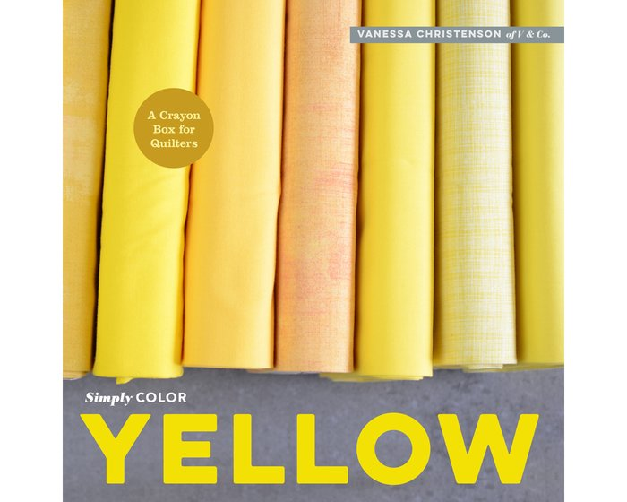 Patchworkbuch: Simply Color Yellow, Moda Fabrics