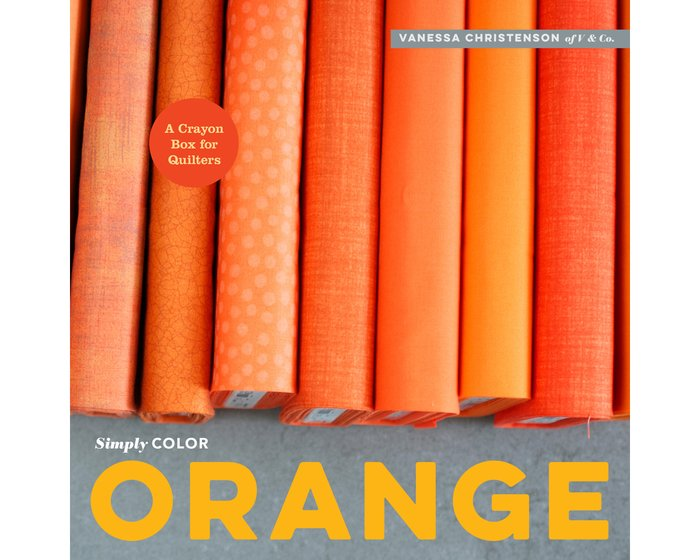 Patchworkbuch Simply Color Orange, Moda Fabrics