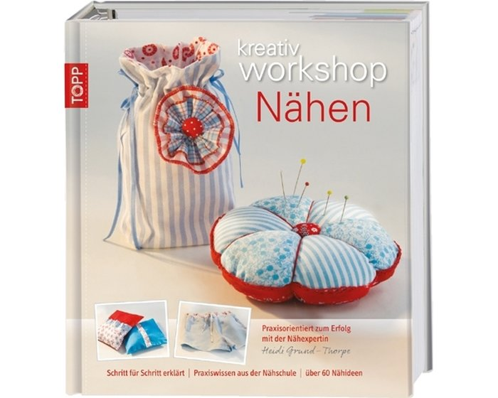 Nähbuch: Kreativ Workshop- Nähen, TOPP