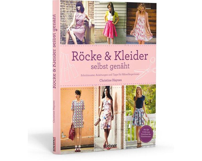 Nahbuch Rocke Kleider Selbst Genaht Stiebner Verlag