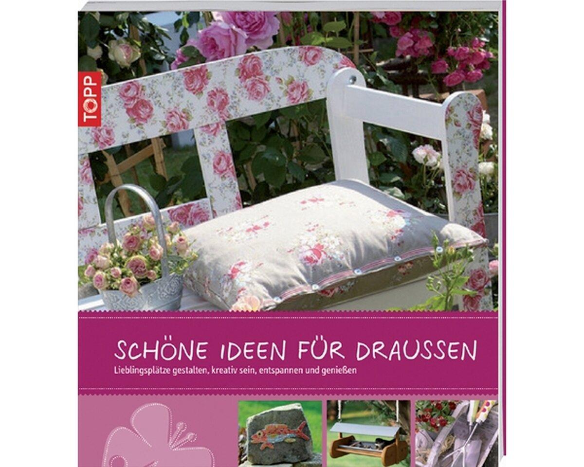 gartendekobuch sch ne ideen f r drau en topp. Black Bedroom Furniture Sets. Home Design Ideas