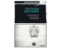 Mode Design Basics: Band 2 - Textilien und Mode, Stiebner...