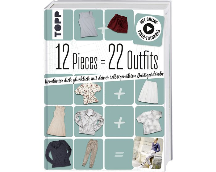 Nähbuch: 12 Pieces = 22 Outfits, TOPP