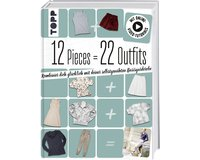 Nähbuch 12 Pieces = 22 Outfits, TOPP