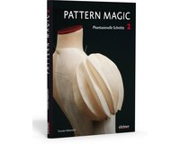 Pattern Magic 2 - Phantasievolle Schnitte, Stiebner Verlag