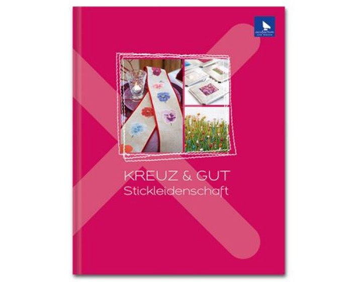 Stickbuch: Kreuz & Gut Stickleidenschaft, Acufactum