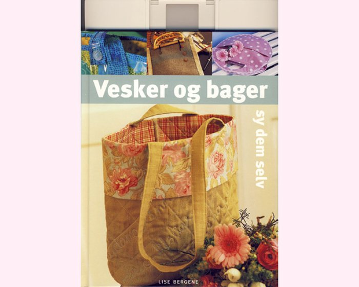 b581ee6e Taschen-Nähbuch: Vesker og bager (Taschen und Beutel), norwegisch, Tilda