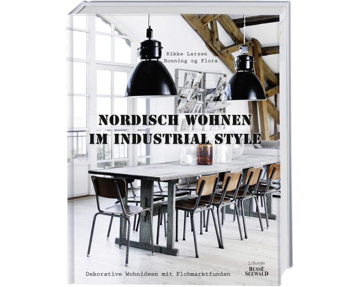 Inspirierend Industrial Style Wohnen Ideen Von
