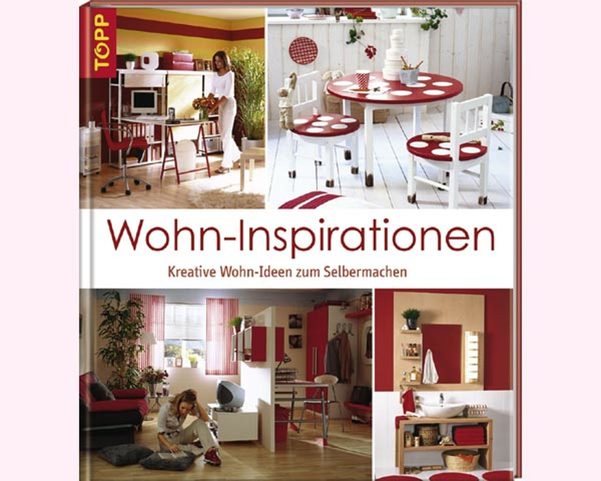 Homedekobuch wohn inspirationen topp for Wohn inspiration