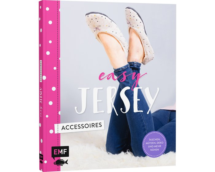 Jersey-Nähbuch: Easy Jersey Accessoires, EMF