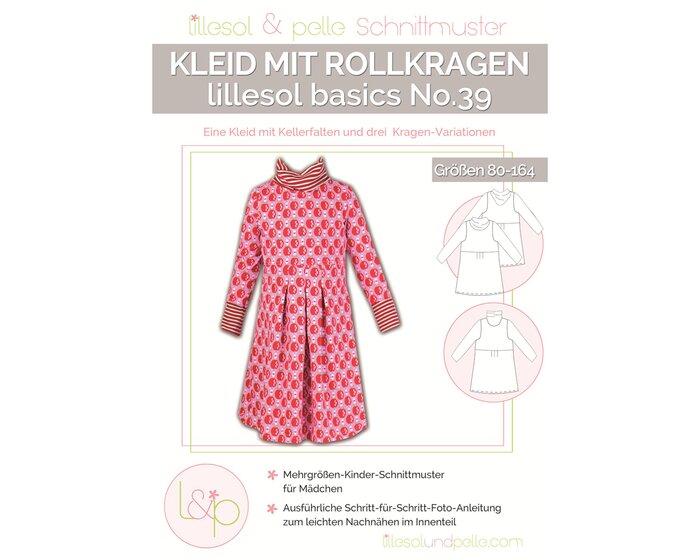 Kinder Schnittmuster Kleid Mit Rollkragen Lillesol Basics No 39