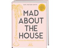 Homedekobuch: MAD ABOUT THE HOUSE, Busse Seewald