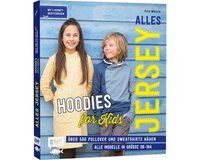 Jersey-Nähbuch: Alles Jersey - Hoodies for Kids, EMF