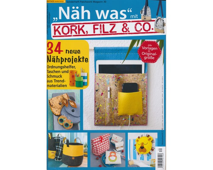 Patchwork Sonderheft - NÄH WAS mit Kork, Filz & Co., Nr. 30
