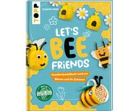 Bastelbuch: Let´s BEE Friends, TOPP