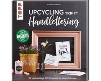 Bastelbuch: Upcycling trifft Handlettering, TOPP