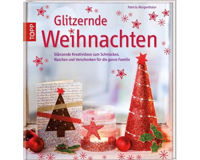 weihnachts bastelbuch glitzernde weihnachten topp