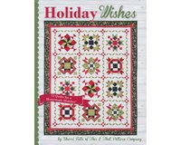Patchwork-Anleitungsbuch: Holiday Wishes, Weihnachts-Quilts, Moda Fabrics